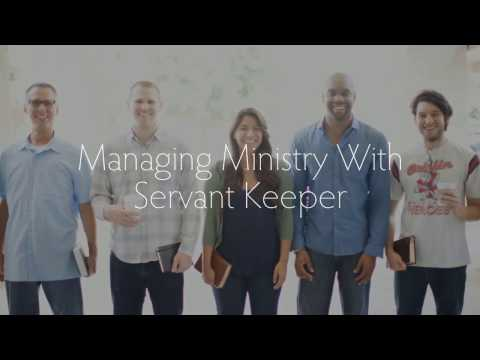 Servant Keeper 8 - manage and grow your ministry!