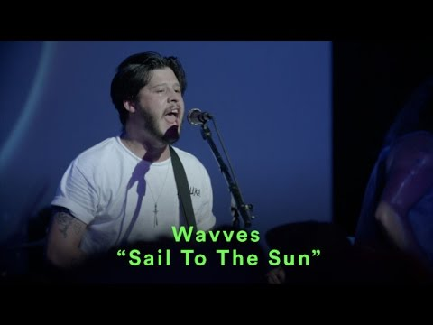 "Wavves - ""Sail To The Sun"" - LIVE"