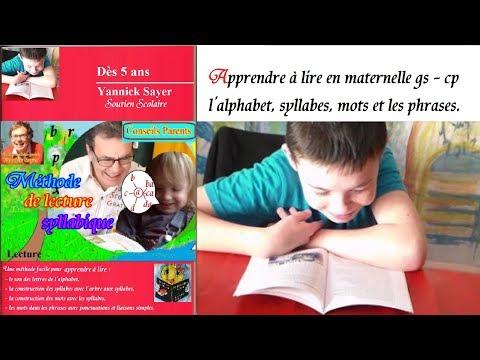 Apprendre à lire en maternelle cp l'alphabet : méthode syllabique