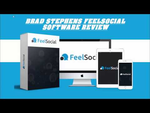 Brad Stephens FeelSocial Software Review - Does it work or is it a scam?
