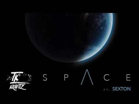 TK Kravitz - Space ft. Sexton