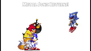 Sonic The Hedgehog and Angry Birds 4 Metal Sonic Returns
