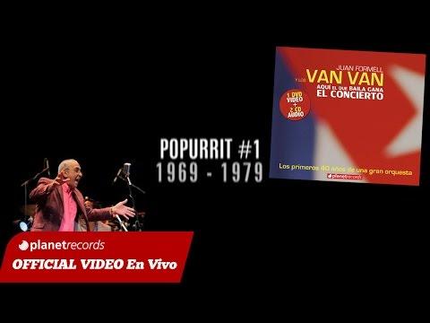 JUAN FORMELL Y LOS VAN VAN - Popurrit #1 (En Vivo) 3 de 16