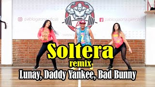Soltera (Remix) Lunay , Daddy Yankee , Bad Bunny/Choreography /Zumba / Carlos safary
