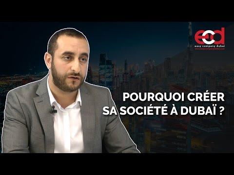 Pourquoi créer sa société à Dubaï ?