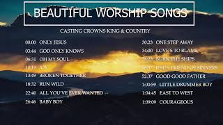 Baixar PRAISE AND WORSHIP SONGS CASTING CROWNS, FOR KING AND COUNTRY . 2020 PLAYLIST NON STOP