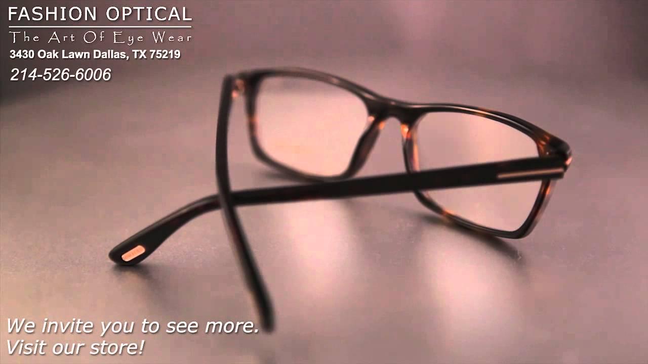 Eyeglasses dallas - Tom Ford Prescription Glasses Tom Ford Optical Frames