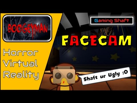 Play HTC Vive & Occulus Rift Games on Google Cardboard - VR with FaceCam -Bogeyman HORROR -GIVEAWAY