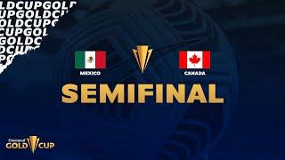 2021 Gold Cup   Mexico vs Canada