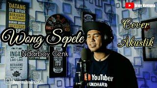 WONG SEPELE~NDARBOY GENK Cover Akustik By(Denny Mahendra)