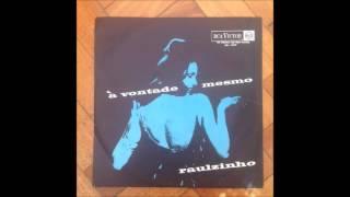 Raulzinho À Vontade Mesmo 1965 Full Album