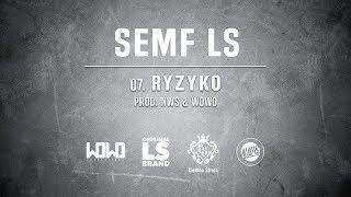Semf LS - RYZYKO // Prod. NWS & WOWO.