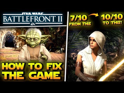 How DICE Can Make Star Wars Battlefront 2 A 10/10 Game |