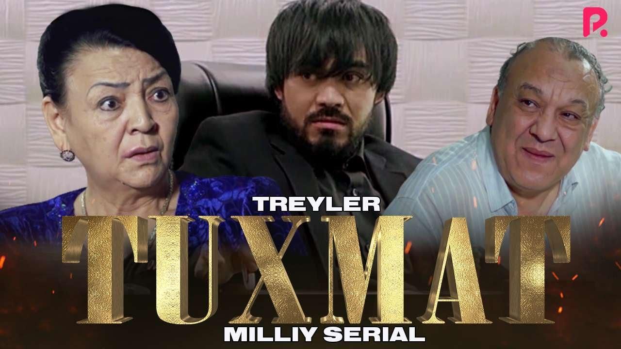 Tuxmat milliy serial (treyler)