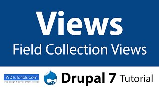 Drupal 7 - How To Create Field Collections