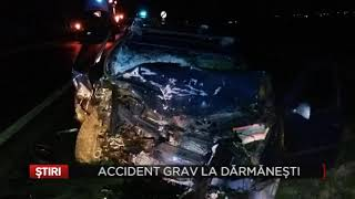 Accident grav la Darmanesti
