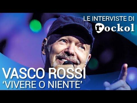 """Vasco Rossi, le interviste di Rockol: """"Vivere o niente"""""""