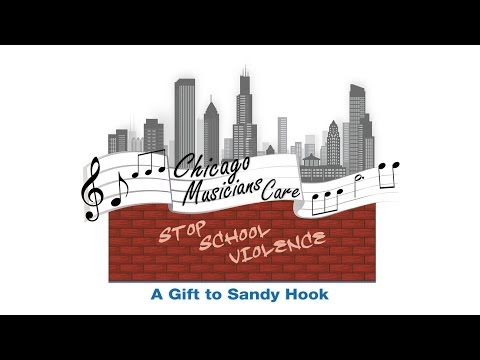 Hallelujah (Chicago Musicians Care) - A Gift to Sandy Hook