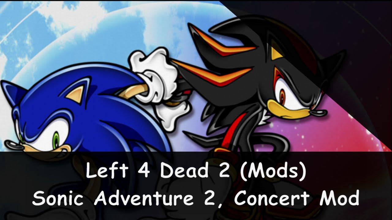 Left 4 Dead 2 [Steam Workshop] - Sonic Adventure 2 Battle, Concert Mod
