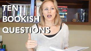 TEN BOOKISH QUESTIONS