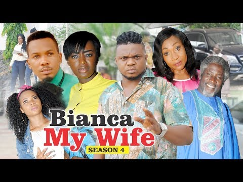 BIANCA MY WIFE 4 - 2018 LATEST NIGERIAN NOLLYWOOD MOVIES    TRENDING NOLLYWOOD MOVIES