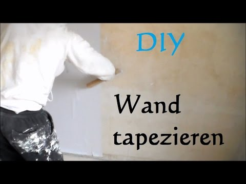 DIY Wand Tapezieren - Anleitung So Tapeziert Man Eine Wand - Wände Tapezieren
