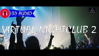 Download 3D Audio Experience | Virtual Nightclub #2 in 3d Sound | Lazy Boys Productions MP3 song and Music Video