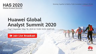 Huawei Global Analyst Summit 2020 Day 1 Live Broadcast