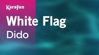 Karaoke White Flag - Dido *