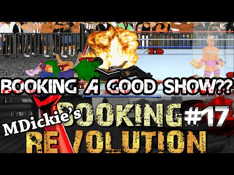 MDickie's Booking Revolution EP17: BEST START EVER!!
