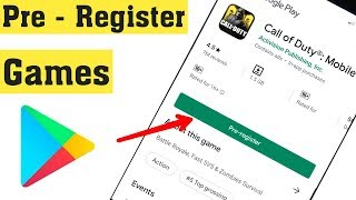 How To Download Pre Register Games Coming Soon Games On Google Play Store 2020