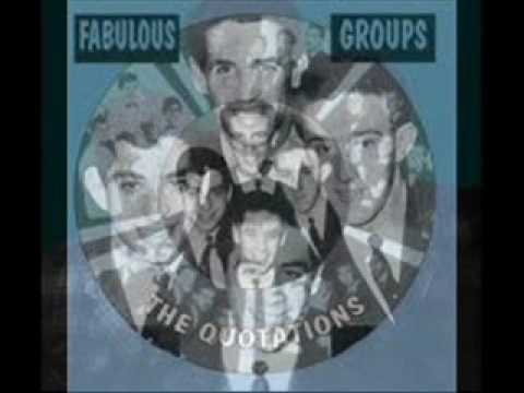 The Quotations -  We'll Reach Heaven Together