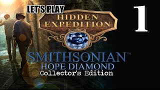 Hidden Expedition 6: Smithsonian Hope Diamond CE [01] w/YourGibs - START JOURNEY - OPENING - Part 1