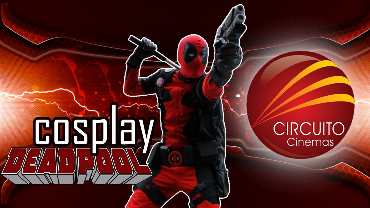 Circuito Cinemas Guarulhos : Deadpool cosplay youtube