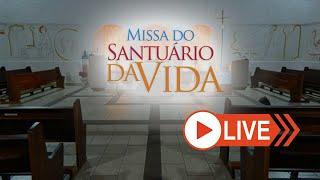 Missa do Santuário da Vida - 08/07/2020 | Celebração Dom Tomé Ferreira