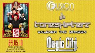 Toneshifterz - Unleash The Dragon - Magic City Anthem