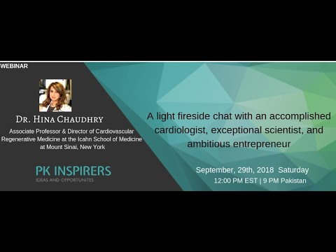 Dr Hina Chaudhry – A light fireside chat with an accomplished cardiologist! #cardiology
