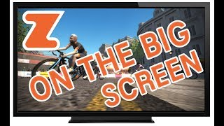 Your Guide to Connecting Zwift to The Big Screen