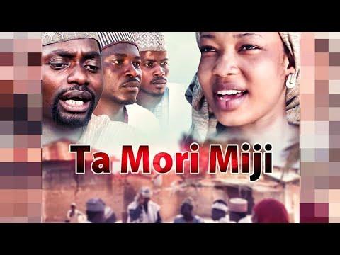 Download TA MORI MIJI MOVIE, LATEST HAUSA MOVIE 2020