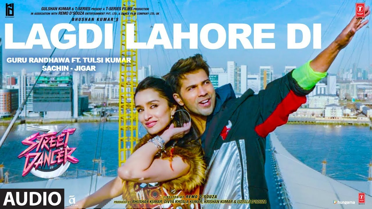 Download LAGDI LAHORE DI Audio | Street Dancer 3D | Varun D,Shraddha K, Nora F |Guru Randhawa,Tulsi Kumar