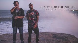 Duki x NahueMC x 808god - Ready for the night (Prod. Cuarto ...