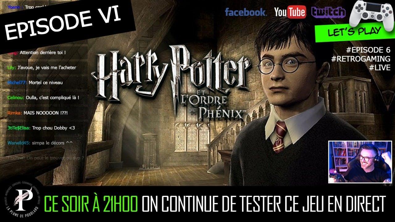 Let's Play #6 - Harry Potter et l'Ordre du Phénix