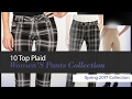 10 Top Plaid Women'S Pants Collection Spring 2017 Collection