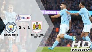 Man City vs Bristol 2-1 EFL - Gol Aguero (90+2') Bawa Comeback The Citizens | Highlights 10-01-2018