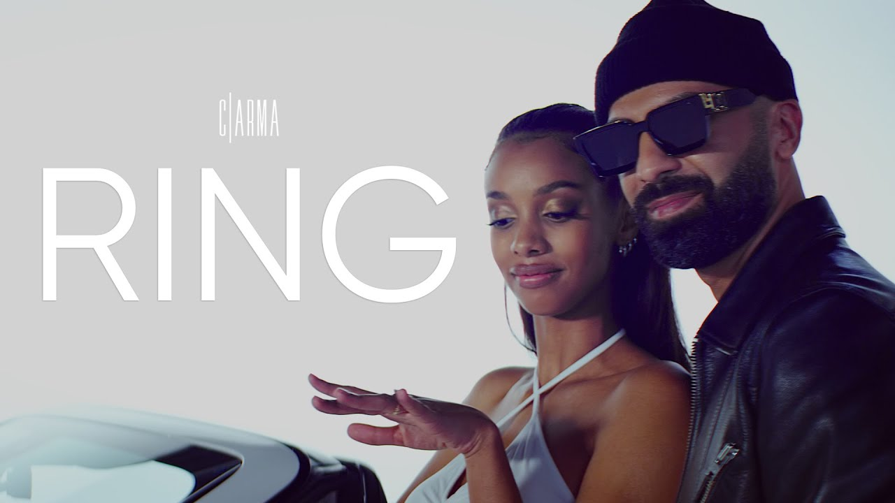 C ARMA - RING (Official HD Video)