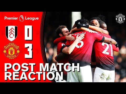Smalling, Mata & Solskjaer look back on win over Fulham | Fulham 0-3 Manchester United