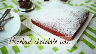 Hazelnut Chocolate Cake | Video Recipe