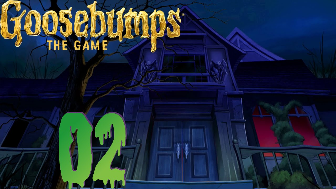 Goosebumps: The Game - Part 2: Welcome to Dead House ...
