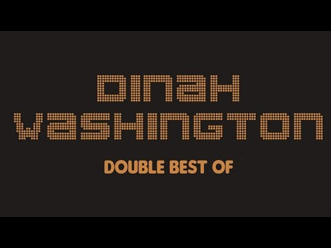 Dinah Washington - Double Best Of (Full Album / Album complet)