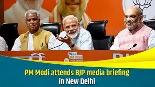 PM Modi attends BJP media briefing in New Delhi
